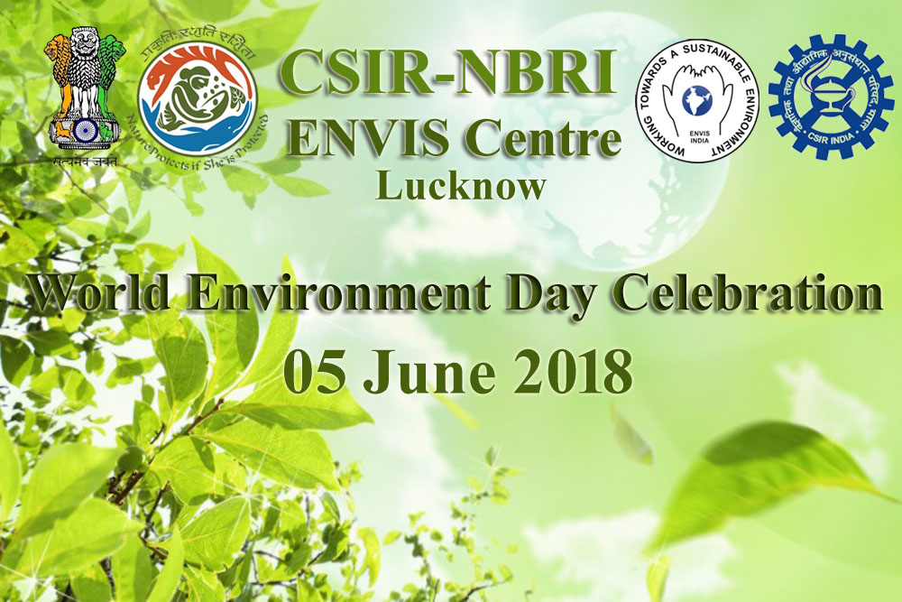 ENVIS-NBRI celebrated World Environment Day 2018